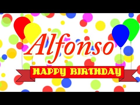 Happy Birthday Alfonso Song