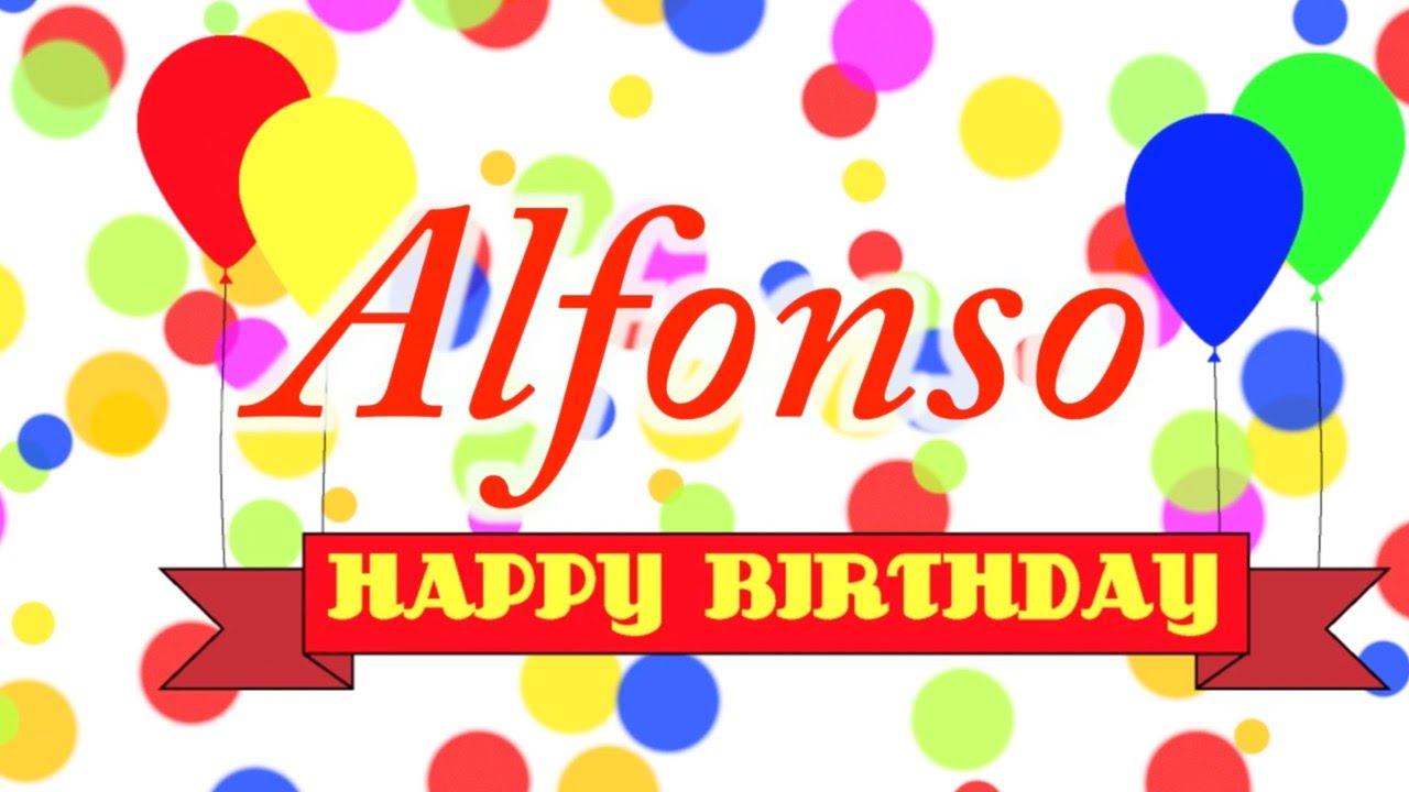 Happy Birthday Alfonso Song