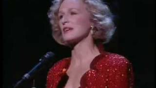 Send In the Clowns - Glenn Close
