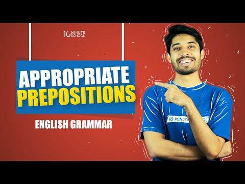 38. Appropriate Prepositions by Ayman Sadiq [JSC   SSC   HSC   Admission]