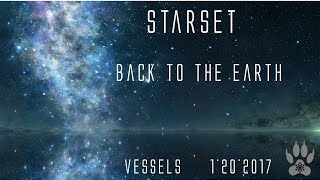 Starset~ Back to the Earth w/Lyrics!