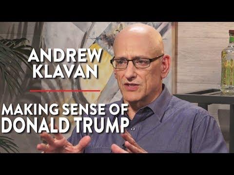 Making Sense of Donald Trump (Andrew Klavan Pt. 2)