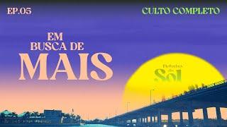 EM BUSCA DE MAIS  | Debaixo do Sol - Ep. 05  - 10/10 (Eclesiastes T2)