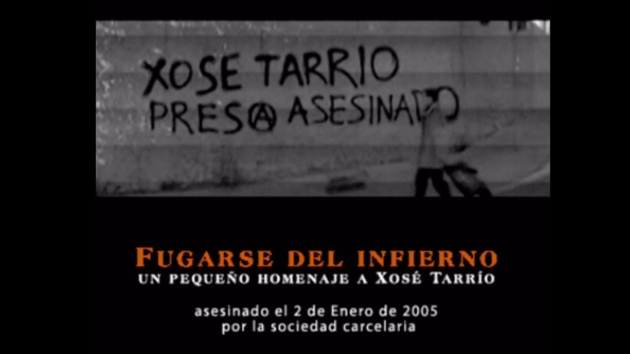Resultado de imagen de Fugarse del infierno - Xosé Tarrío