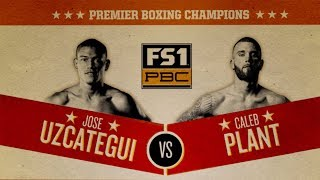 Uzcategui vs Plant PREVIEW: January 13, 2019 - PBC on FS1
