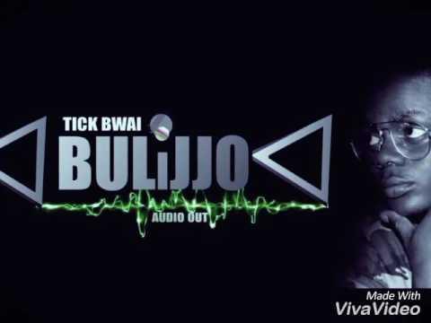 Bulijjo by Tick bwai 2017