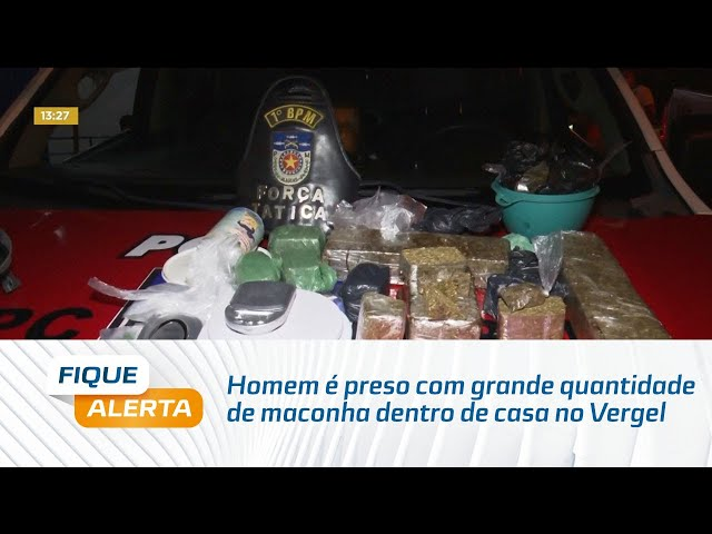 Homem é preso com grande quantidade de maconha dentro de casa no Vergel