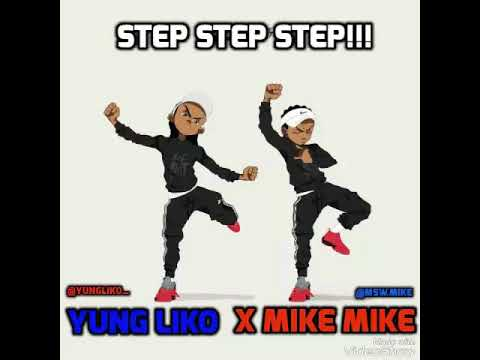 """Yung Liko x Mike Mike - """"Step"""""""