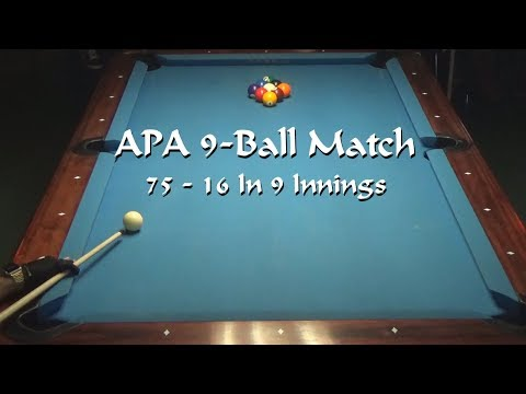 APA Matches: 9-Ball: 75 - 16 Points In 9 Innings