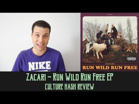Zacari - Run Wild Run Free EP | Culture Hash Review Mp3