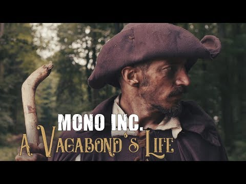 MONO INC. feat Eric Fish - A Vagabond's Life (Official Video