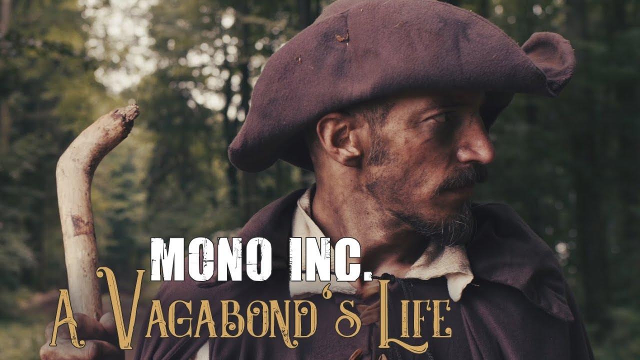 online store 7537a 68bbc MONO INC. feat Eric Fish - A Vagabond's Life (Official Video)