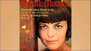 Je ne sais pas ne sais plus - Mireille Mathieu