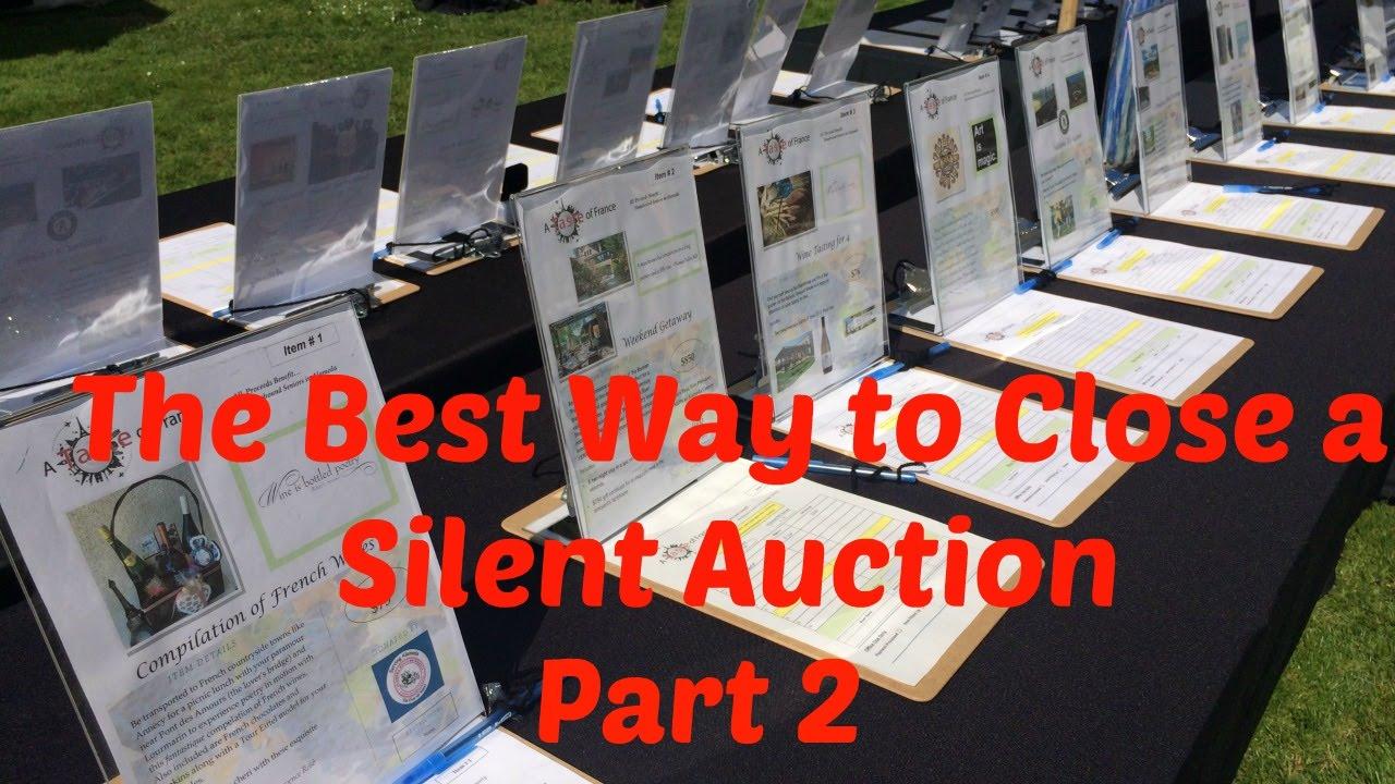 plan a silent auction best way to close a silent auction part 2