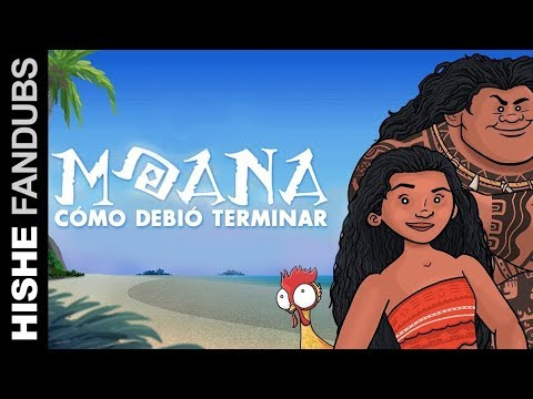 Cómo Debió Terminar Moana (Español Latino)