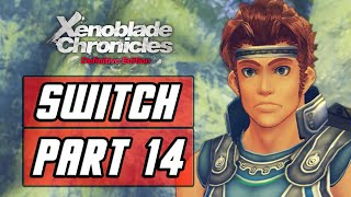 XENOBLADE CHRONICLES: DEFINITIVE EDITION [SWITCH] Gameplay Walkthrough Part 14 - Valak Mountain