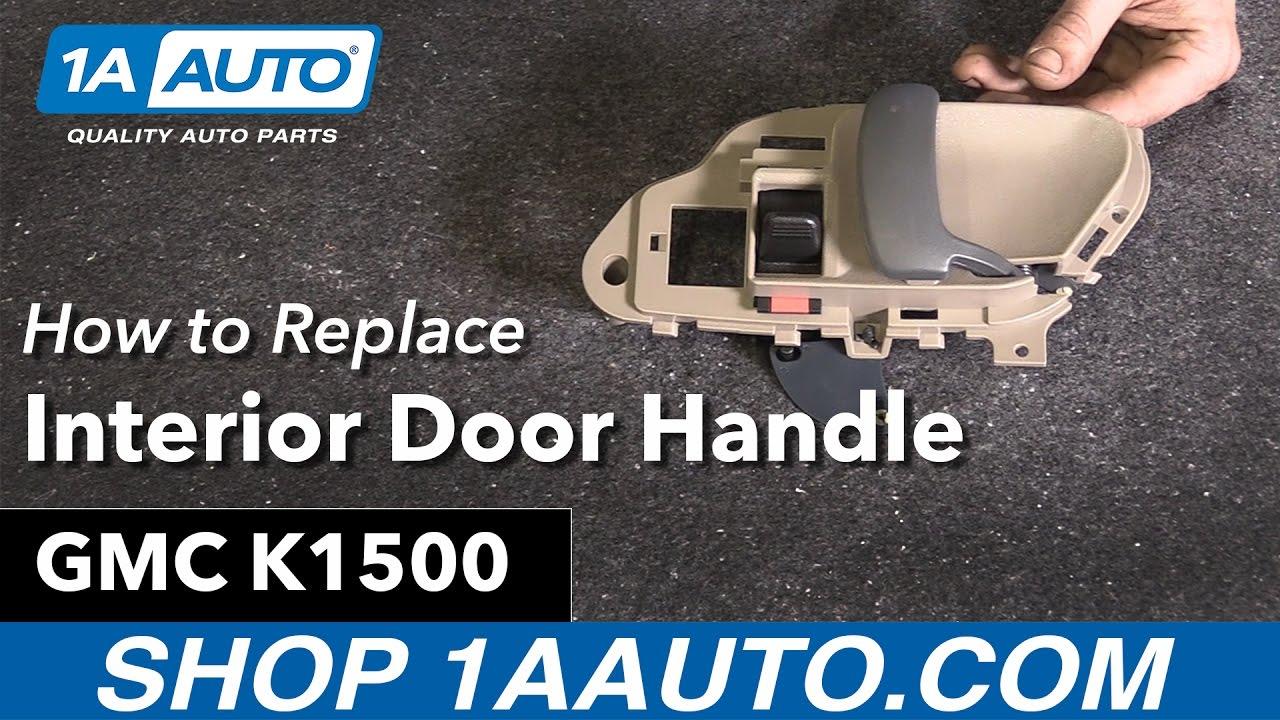 How To Replace Interior Door Handle 95 99 Gmc K1500 Youtube