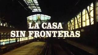 La Casa sin Fronteras.