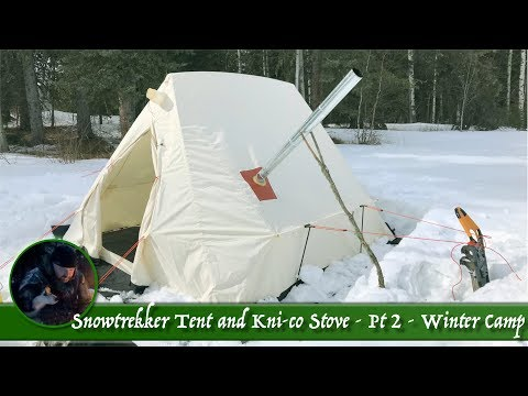 Snowtrekker Tent and Kni-co Stove Part 2 - Winter Camp
