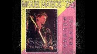 Miguel Mateos/Zas - Potpourri -