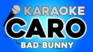 Caro - Bad Bunny KARAOKE con LETRA