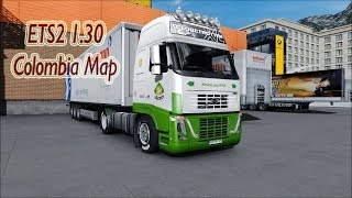 "[""ETS2 1.30"", ""Colombia Map v3.0.1""]"