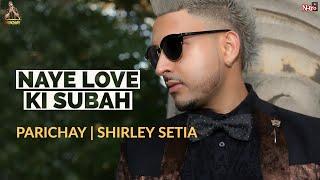 Parichay Naye Love Ki Subah.mp3
