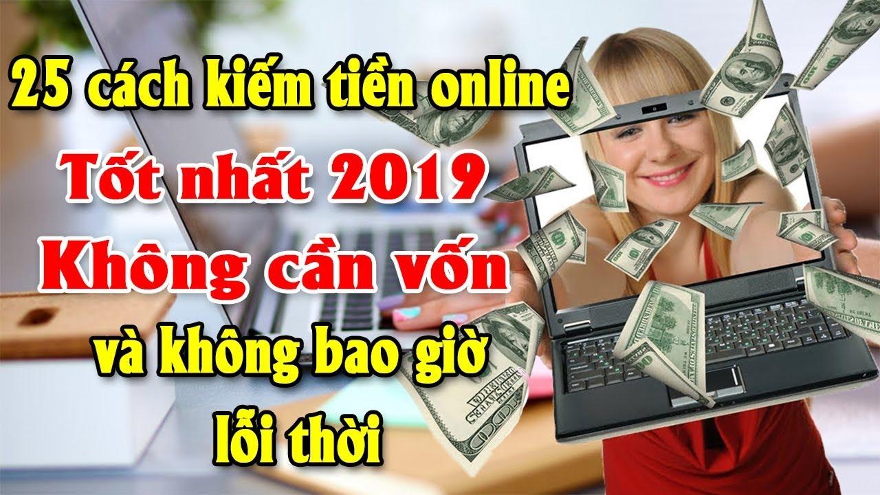 25 cách kiếm tiền online tốt nhất 2019 không cần vốn và không bao giờ lỗi thời  Tài chính kinh doanh