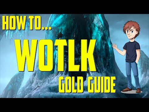 How To Make Gold With WOTLK Farms!!   WoW Gold Guides