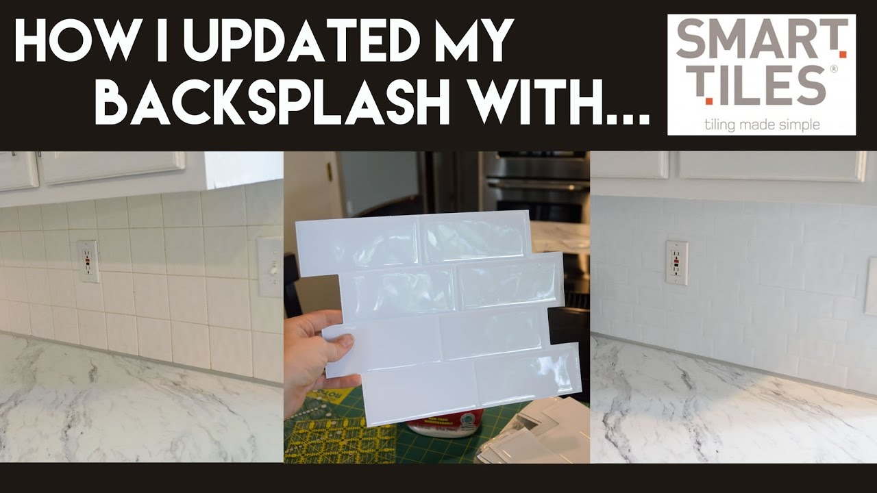 - How I Updated My Backsplash With Smart Tiles - YouTube