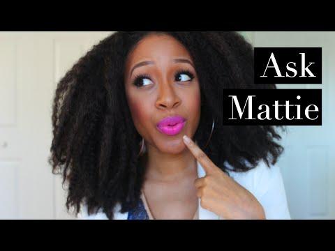 Ask Mattie