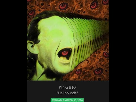 """King 810 to release new song """"Hellhounds"""" + tour...!"""