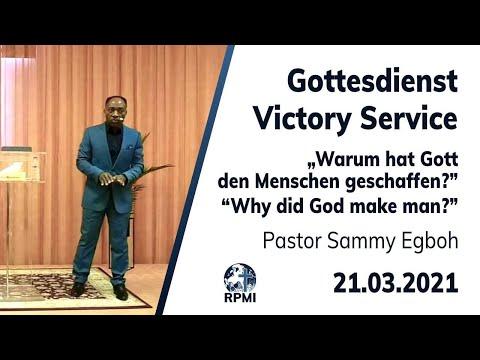 """RPMI-Gottesdienst - 21.03.2021 - Pastor Sammy Egboh """"Warum hat Gott den Menschen geschaffen?"""""""
