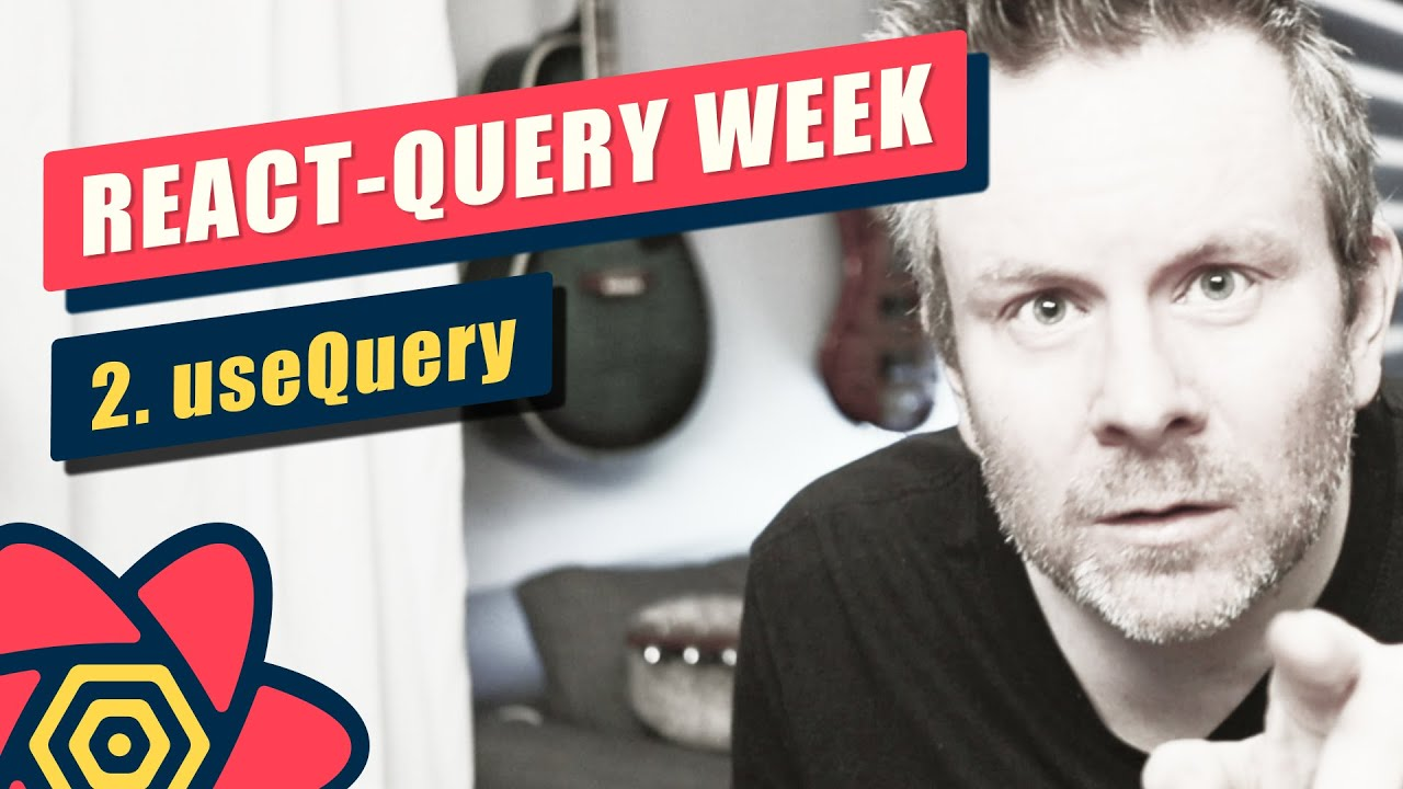 React-Query Week - Day #2 - useQuery