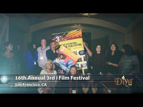Fostering Understanding   16th Annual 3rd I International Film Festival   Diya TV Spotlight