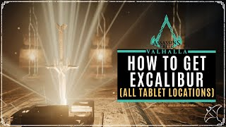 How To Get Excalibur (All Mysterious Tablet Locations) | AC Valhalla