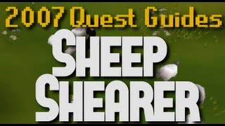 Runescape 2007 Quest Guides: Sheep Shearer