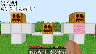 Minecraft, but just SPAWN GOLEM FAMILY and WILL BE SHOCKED !!!