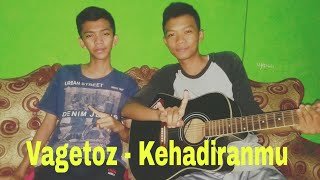 Gambar cover Vagetoz - Kehadiranmu   Cover Gitar with Nazar (Azay)