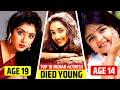 Top 10 Indian Actress Died Young 😩 Shocking Death | Divya Bharti | Jiah Khan | Sridevi