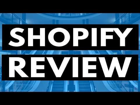 Shopify Review - 10 Things To Know About Shopify