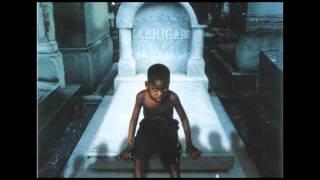 La Brigade | La Testament [ALBUM] | 720p HD/HQ/CDQ (TRACKLIST)