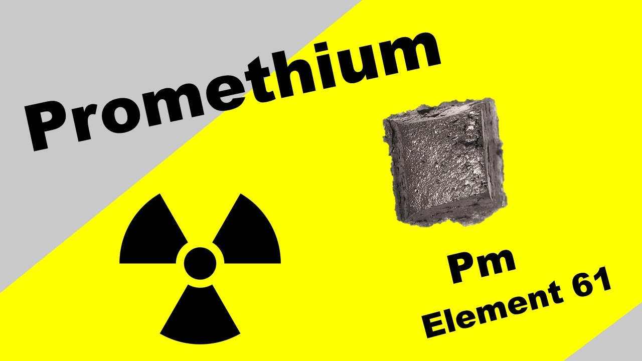 Radioactive Element Promethium Pm Youtube