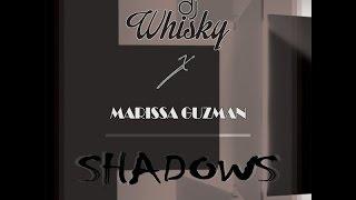 Dj Whisky - Shadows(Feat.Marissa Guzman)(Club Mix)