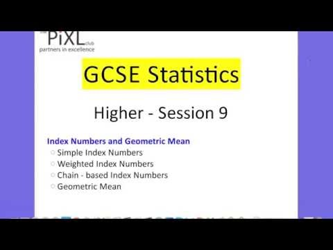 GCSE Statistics Higher: Index Numbers and Geometric Mean (PiXL Session 9)