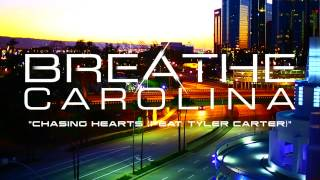 Watch Breathe Carolina Chasing Hearts video