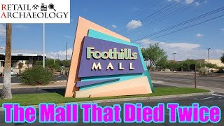 Foothills Mall: The Mall That Died Twice | Dead Mall Documentary | Retail Archaeology
