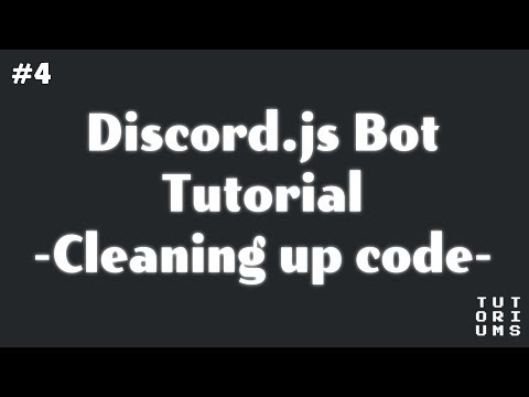 Discord Bot Coding w/ discord.js - Cleaning up code [4]