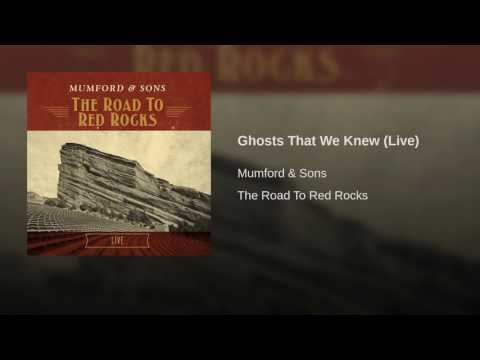 Ghosts That We Knew (Live)