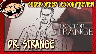 Lesson Preview: How to Draw DOCTOR STRANGE (Movie Version) | Super Speed Time Lapse